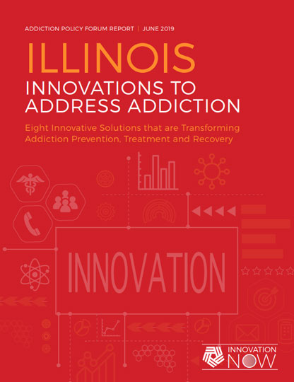 Addiction Policy Forum's Innovations Report